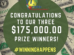 Congratulations to Our Three $175,000.00 Prize Winners!